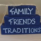 Family Friends Traditions Wood Stackers