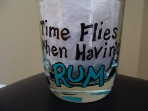 Time Flies When You're Having Rum Lowball Glass
