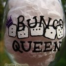 Bunco Queen II Hand Painted Wine Glass