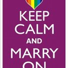 Keep Calm and Marry On Rainbow Metal Parking Sign Made n USA