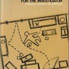 Criminalistics For The Investigator
