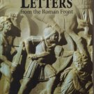 Ancient Rome Letters from the Roman Front