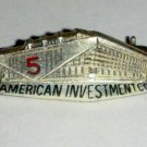 1940's Sterling Silver American Investment Co Pin