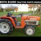KUBOTA B1600 TRACTOR PARTS MANUALS -100pg for B1600DT B 1600 DT Service & Repair