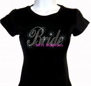 Bride - Large - Iron on Rhinestone - Junior Fitted Black T-Shirt - Pick Size S-3XL - Top Bridal