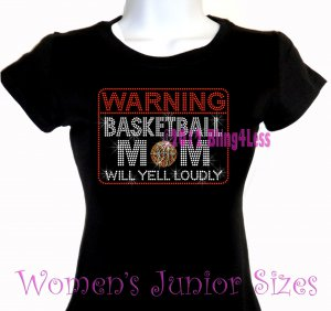 WARNING - Basketball Mom - Iron on Rhinestone - Junior Fitted Black T-Shirt -Pick Size S-3XL