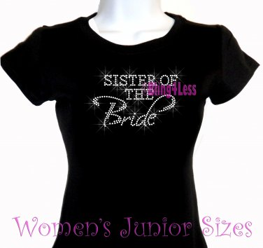 Sister of the Bride - Iron on Rhinestone - Junior Fitted Black T-Shirt - Pick Size S-3XL - Bridal