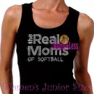 The Real Moms of - SOFTBALL - Iron on Rhinestone - Junior Black TANK TOP - Sports Mom Shirt
