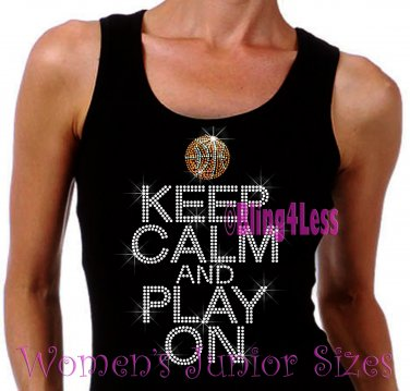 Keep Calm and Play On - BASKETBALL - Iron on Rhinestone - Junior Black TANK TOP - Sports Mom Shirt