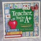 """Book - """"Teacher, You're an A+"""""""