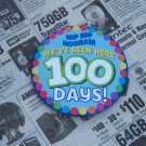 100th Day BUTTON!