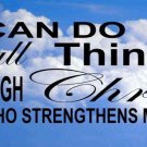 I Can Do All Things Through Christ...Photo License Plate