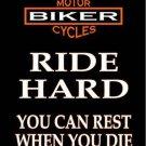 Ride Hard Metal Novelty Parking Sign