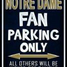 Notre Dame Metal Novelty Parking Sign