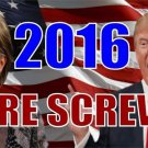 Hillary Trump 2016 Were Screwed Photo License Plate