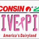 Drive Pink Wisconsin Novelty Metal License Plate