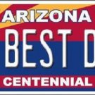 Arizona Centennial Best Dad Novelty Metal License Plate