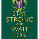 Stay Strong And Wait for Him Army Metal Novelty Parking Sign