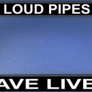 """Loud Pipes Save Lives"" Black License Plate Frame"