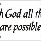 With God All Things Possible Vanity Metal Novelty License Plate