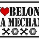 Heart Belongs To Mechanic Novelty Metal License Plate