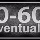 0 To 60 Novelty Metal License Plate