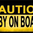 Caution Baby On Board Novelty Metal License Plate