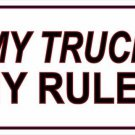 My Truck My Rules Photo License Plate
