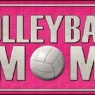 Volleyball Mom Novelty Vanity Metal License Plate