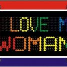 I Love My Woman Gay Pride Vanity Metal Novelty License Plate