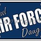 Proud Air Force Daughter Novelty Vanity Metal License Plate