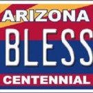 Arizona Centennial Blessed Novelty Metal License Plate