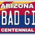 Arizona Centennial Bad Girl Novelty Metal License Plate
