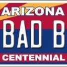 Arizona Centennial Bad Boy Novelty Metal License Plate