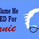 Don't Blame Me I Voted For Bernie Photo License Plate