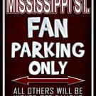 Mississippi State Metal Novelty Parking Sign