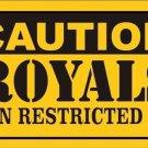 Caution Royals Vanity Metal Novelty License Plate