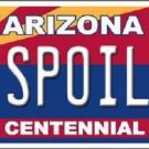 Arizona Centennial Spoiled Metal Novelty License Plate