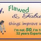 Fifty Flawed Fabulous Metal Novelty License Plate