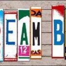 Dream Big Wood License Plate Art Novelty Metal License Plate
