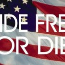 Ride Free Or Die On American Flag License Plate
