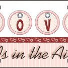 Love is in the Air Valentine Vanity Metal Novelty License Plate