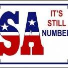 USA Still #1 Novelty Vanity Metal License Plate
