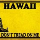 Hawaii Don't Tread On Me Novelty Metal License Plate