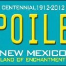 Spoiled New Mexico Novelty Metal License Plate