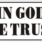 In God We Trust Vanity Metal Novelty License Plate
