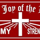 The Joy Of The Lord Is My Strength Photo License Plate