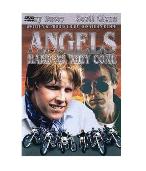 ANGELS HARD AS THEY COME Gary Busey