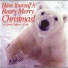 Have Yourself a Beary Merry Christmas CD
