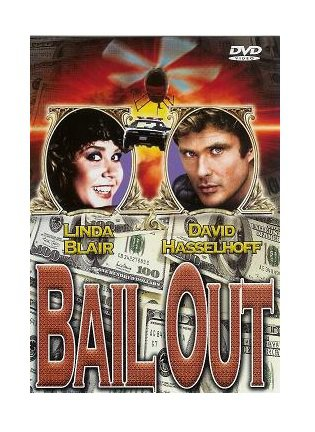 Bail Out DVD Hasselhoff, Blair, Brubaker, Rosa